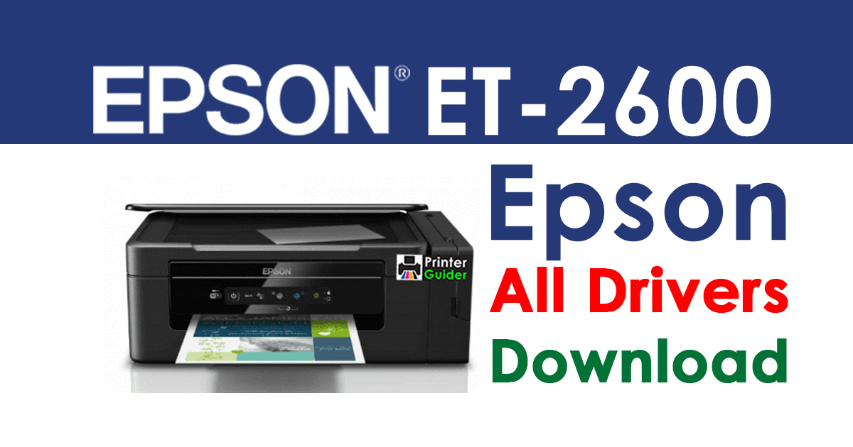 Epson EcoTank ET-2600 Printer driver free download