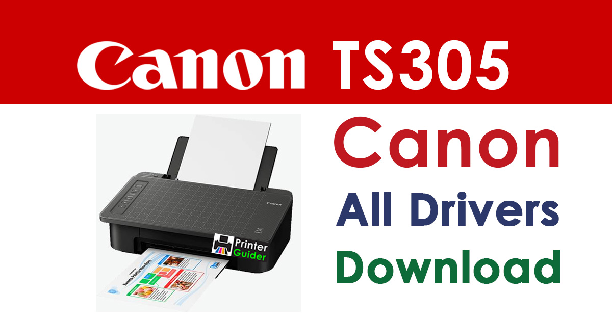 Canon Pixma ts305 printer driver download