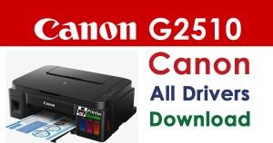 Canon Pixma g2510 Printer Driver Download