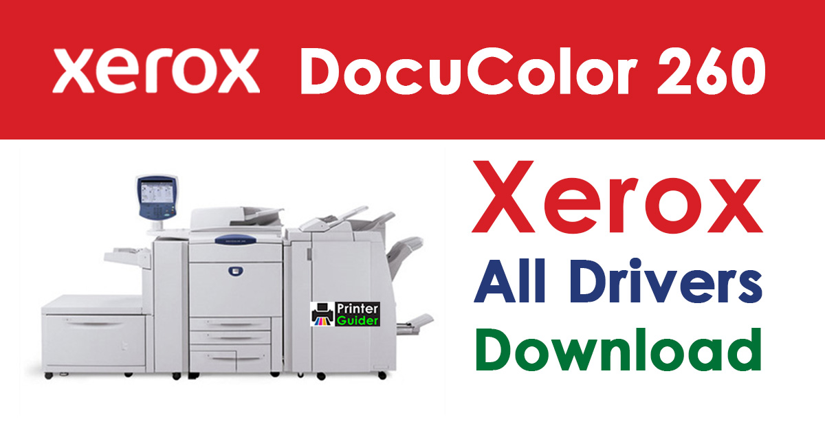 Xerox DocuColor 260 Driver Free Download
