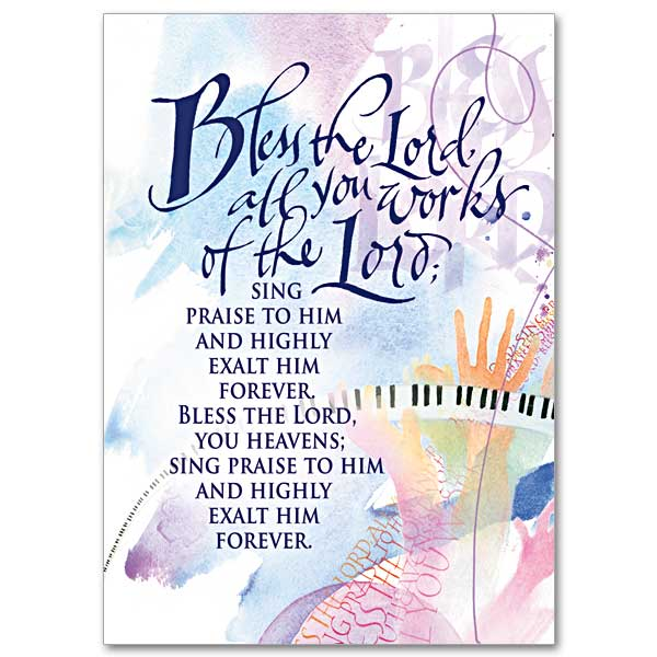 Bless The Lord All You Works Of The Lord Birthday Card