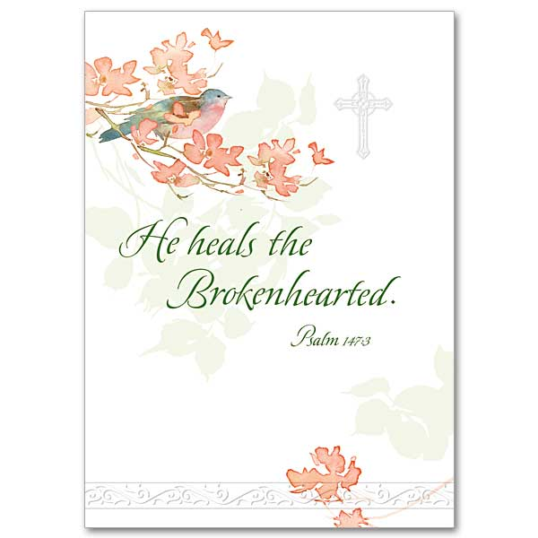 He Heals The Brokenhearted Sympathy Card