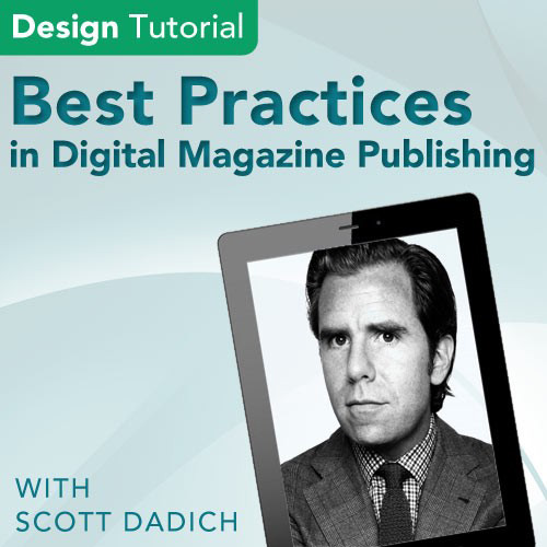Thumbnail for Scott Dadich on Best Practices in Digital Magazine Publishing