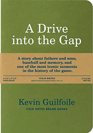 A Drive into the Gap, by Kevin Guilfoile