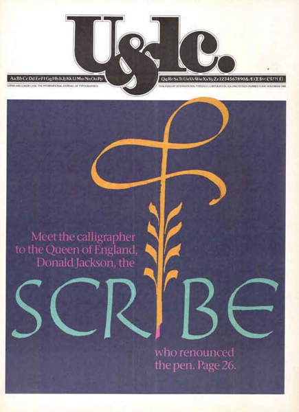 Cover of the November, 1988, issue featuring the work of Donald Jackson, the calligrapher to the Queen of England. Design: Ellen Shapiro, production: Ilene Strizver.