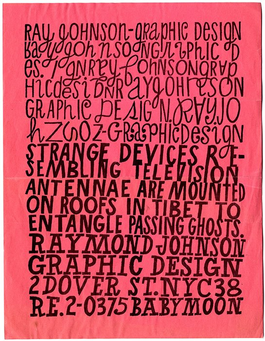 Graphic designer Ray Johnson is featured in a new MoMA exhibit, exploring his more experimental works and hand-written typography.
