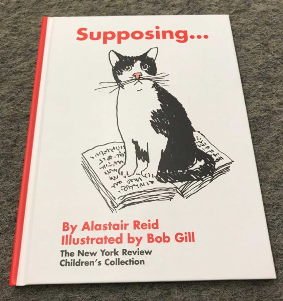 Supposing by Alistair Reid, illustrated by Bob Gill