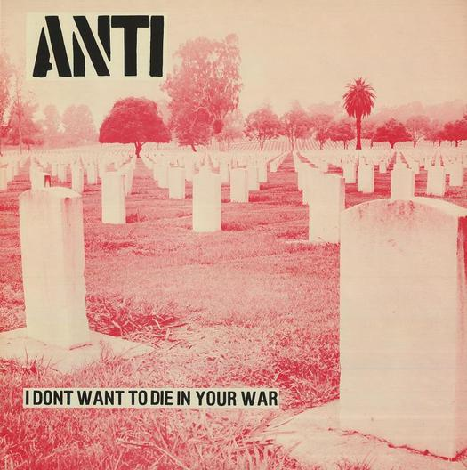 Anti, I Don't Want to Die in Your War