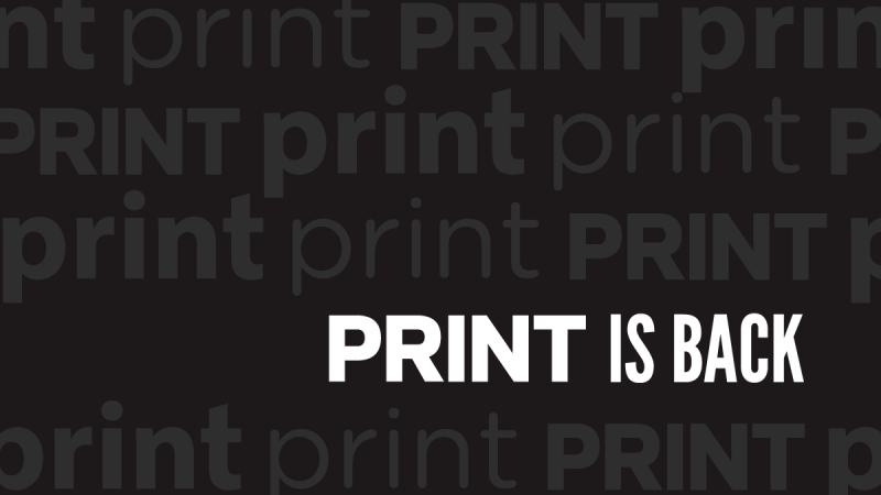 Thumbnail for Print is Not Dead: Printmag.com is Back!