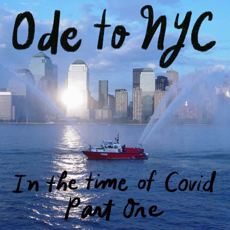 ode to NYC in the time of Covid past one