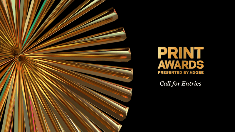 Thumbnail for Announcing the New PRINT Awards! Call For Entries