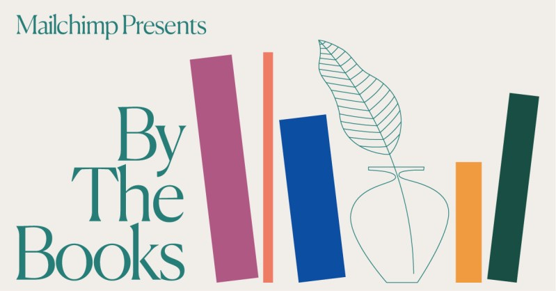 """Thumbnail for Mailchimp Hosts """"By the Books,"""" a Literary Festival to Go"""