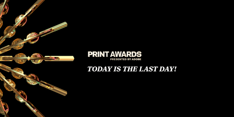 Thumbnail for Today is the Last Day to Enter the 2020 PRINT Awards!