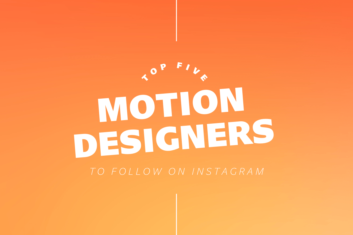 Thumbnail for Top 5 Motion Designers To Follow On Instagram