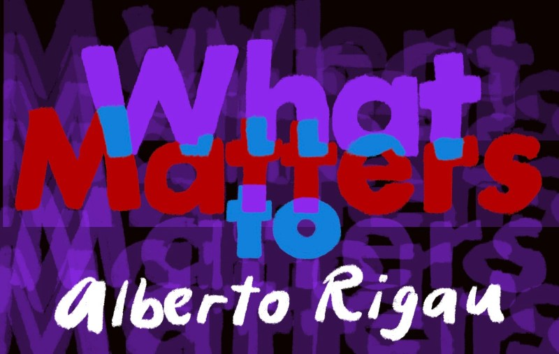Thumbnail for What Matters: Alberto Rigau and the Art of Staying Curious