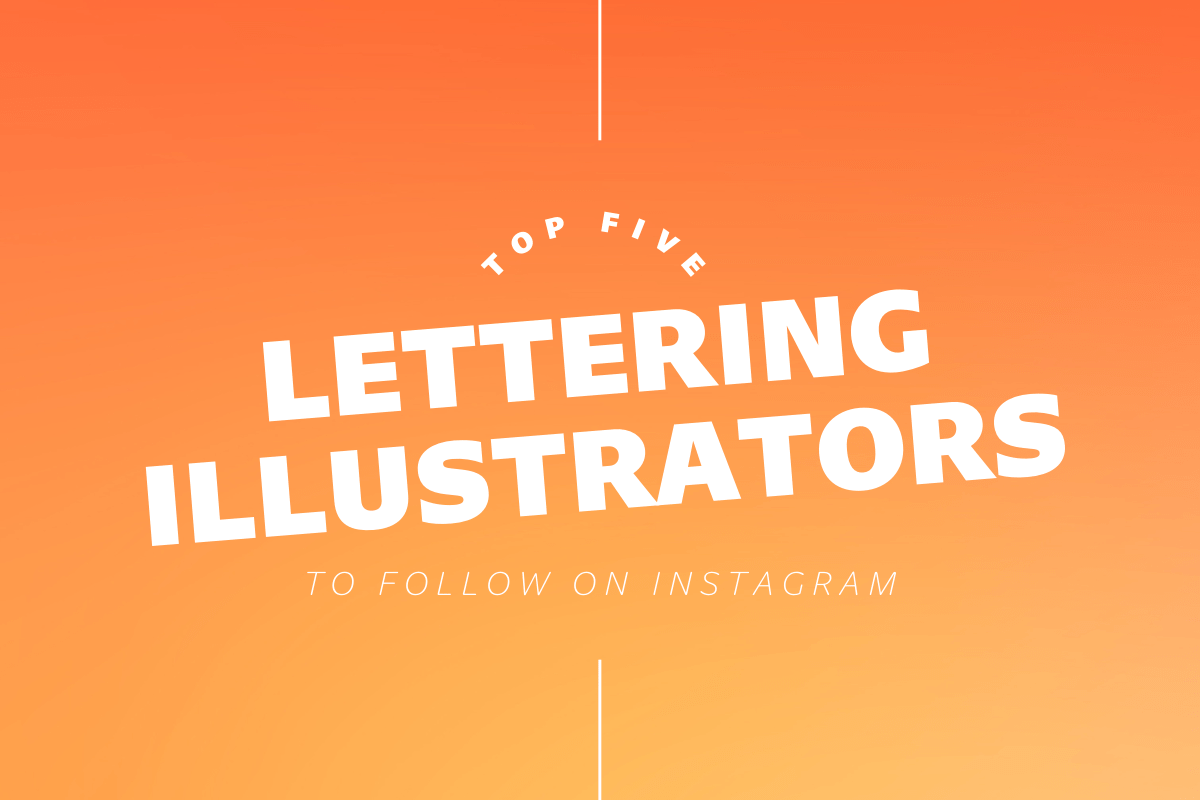 Thumbnail for Top Five Lettering Illustrators To Follow On Instagram