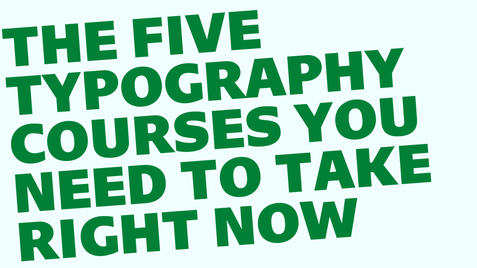 Thumbnail for Power-Up Your Designs: The 5 Typography Courses You Need To Take Right Now