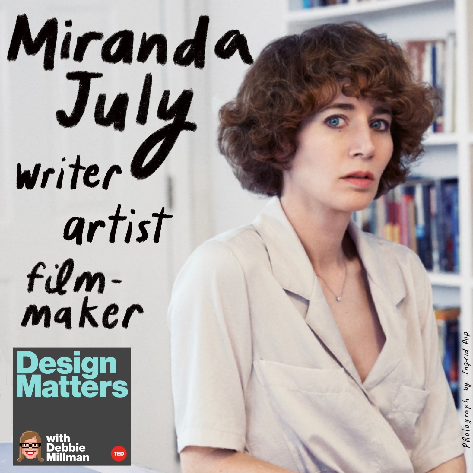Thumbnail for Design Matters From the Archive: Miranda July