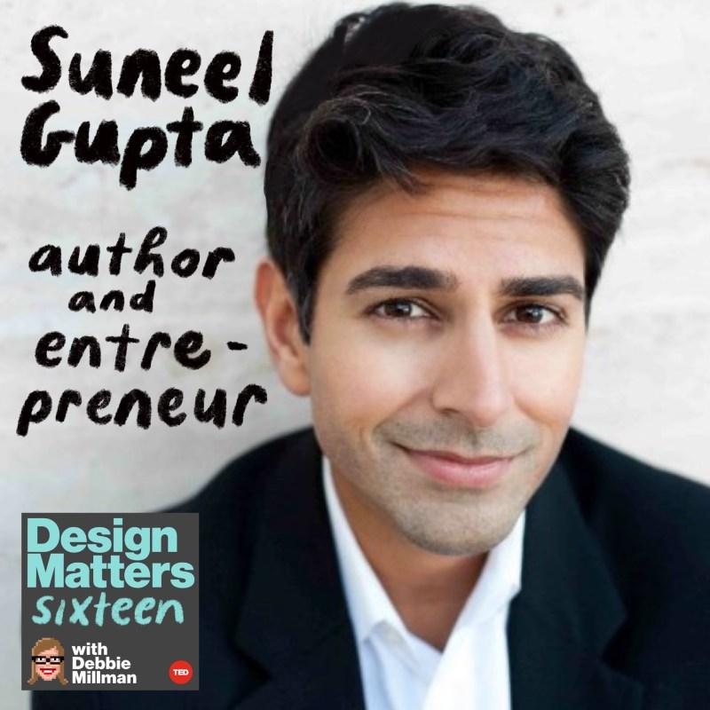 Thumbnail for Design Matters: Suneel Gupta