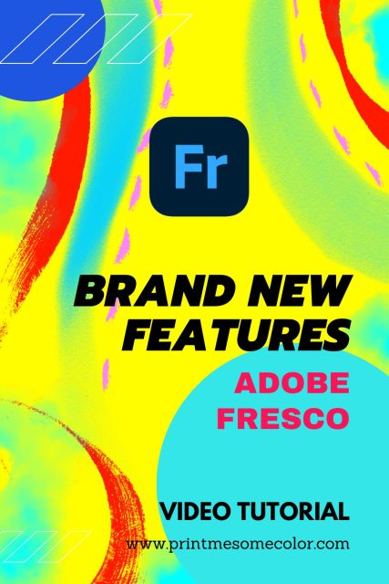 8 New Adobe Fresco Features JULY 2021
