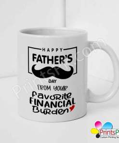 Happy-Fathers-Day-From-your-favorite-financial-burden-Mug-white
