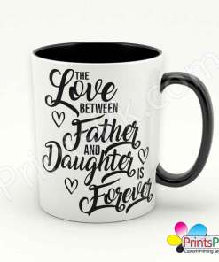 the-love-between-father-and-dauhter-is-forever-mug