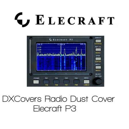 Elecraft P3 DX Covers radio dust cover