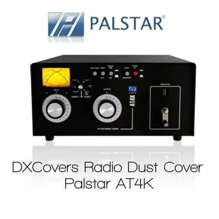 Palstar AT4K DX Covers Radio dust cover