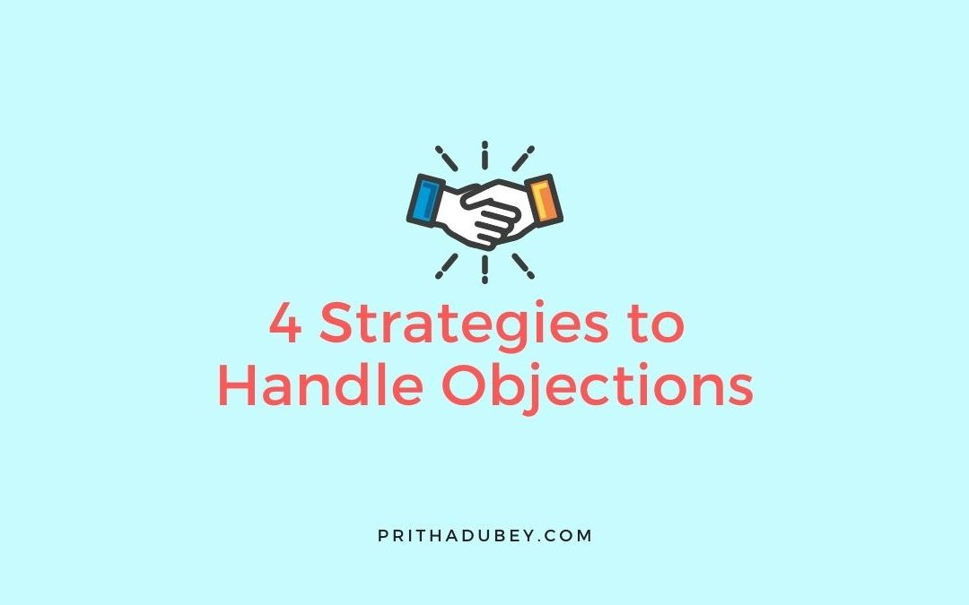 4 Strategies to Handle Objections