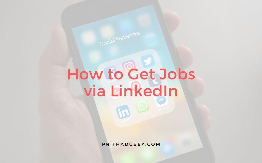 How to Get Jobs via LinkedIn