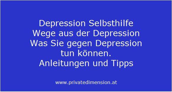 Depression Selbsthilfe Anleitungen und Tipps