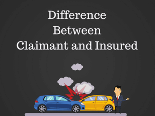 Difference Between a Claimant and an Insured