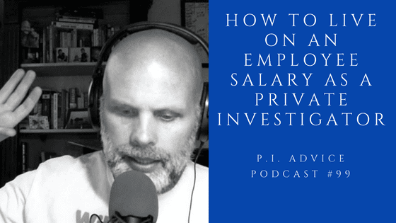 Private Investigator Employee Salary-How do You Live on it ...