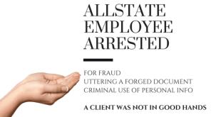 Allstate Employee Arrested