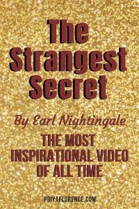 Inspirational Video - The Strangest Secret By Earl Nightingale