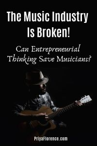The Music Industry Is Broken. Can Entrepreneurial Thinking Save Musicians?