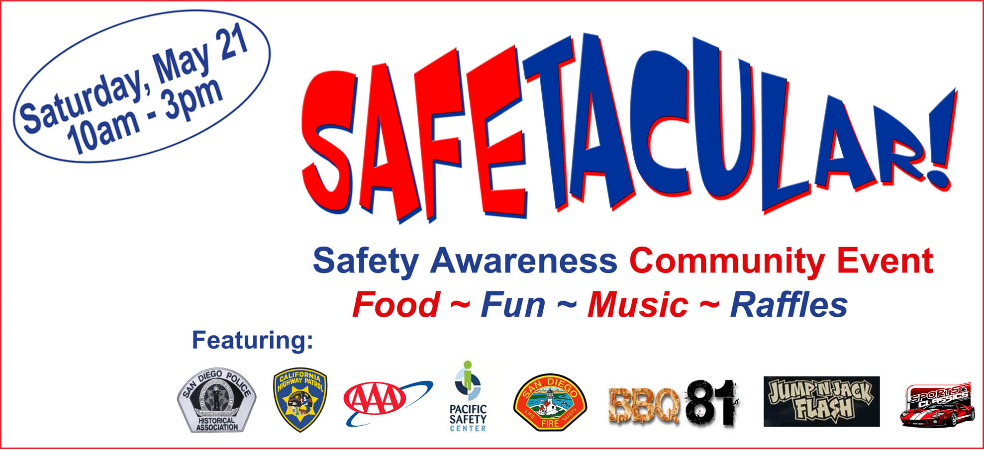 Safetacular Safety Awareness Community Event