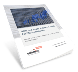 GDPR and Health & Safety: A Guide For HSE Professionals