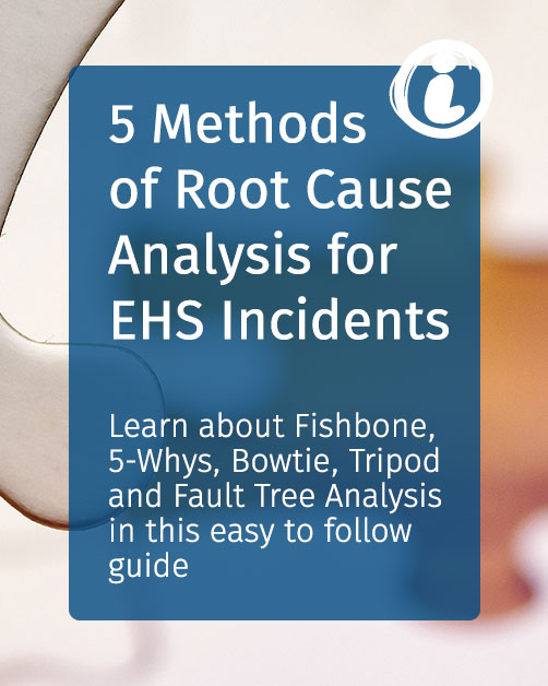 5 Methods of Root Cause Analysis for EHS Incidents