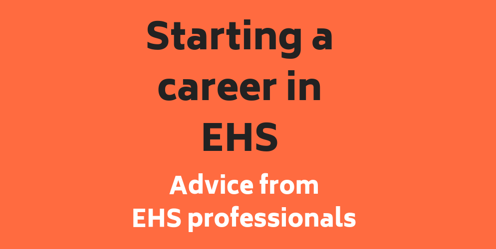 Tips on how to start your career in EHS