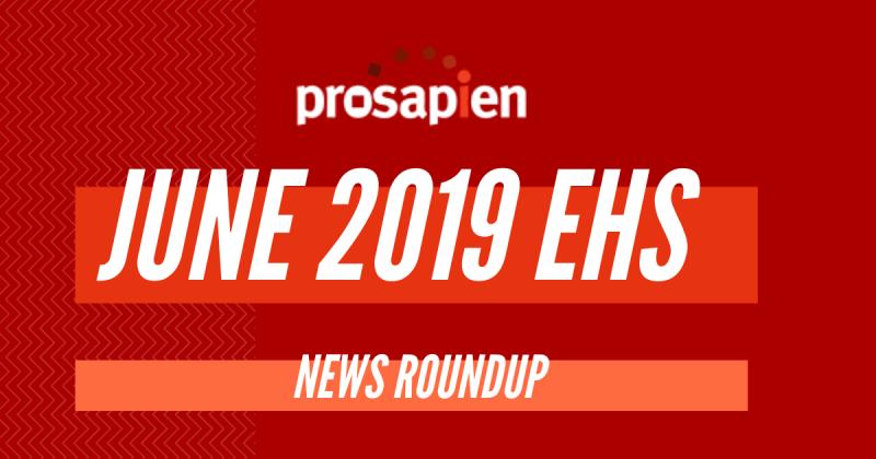 June EHS news roundup