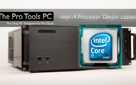 Intel i9 The Pro Tools PC