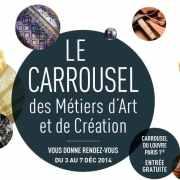 Le Carrousel des Métiers d'art et de la Création 2014