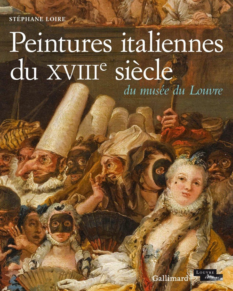 Peintures italiennes du XVIIIᵉ siècle du musée du Louvre ...