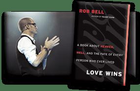 Rob Bell Love Wins