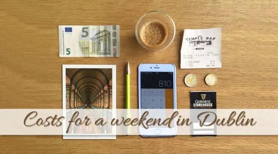 Dublin Weekend Budget Breakdown: How much money for 3 days in Dublin?