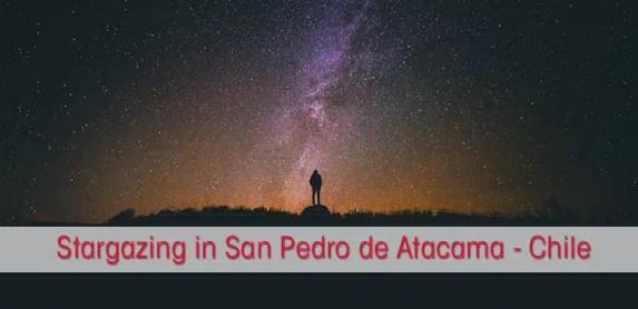 Atacama Desert Stargazing in San Pedro de Atacama Chile