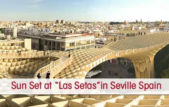 Sensational Sunset Photo Guide of Las Setas de Sevilla Spain