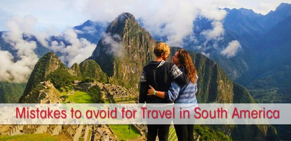 15 Things NOT to do when you travel in South America – Guest blog by Practicalwanderlust