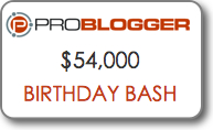 ProBlogger birthday bash
